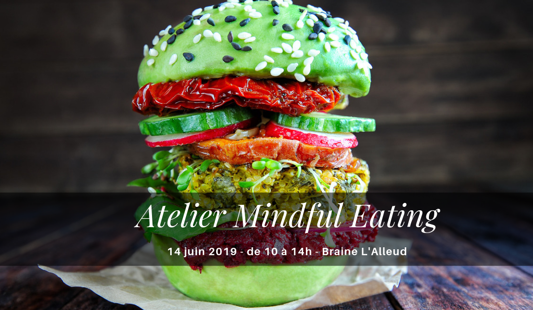 Atelier Mindful Eating – Alimentation en Pleine Conscience
